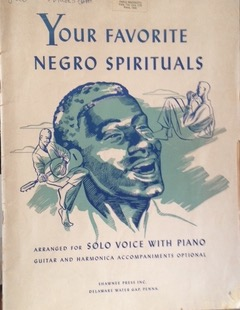 Your Favorite Negro Spirituals Arranged for solo voice with piano